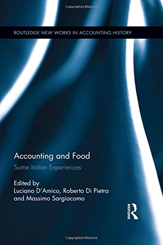 9781138652453: Accounting and Food: Some Italian Experiences (Routledge New Works in Accounting History)