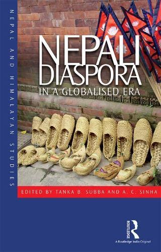 9781138653412: Nepali Diaspora: In a Globalised Era