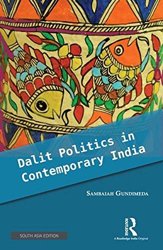 9781138653467: Dalit Politics In Contemporary India