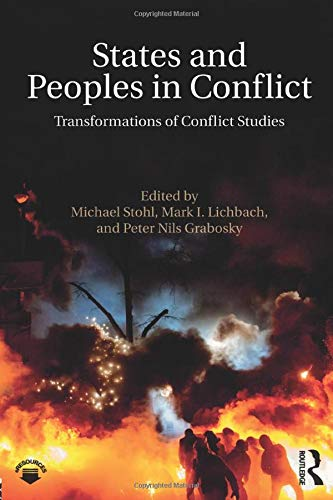 9781138653733: States and Peoples in Conflict: Transformations of Conflict Studies