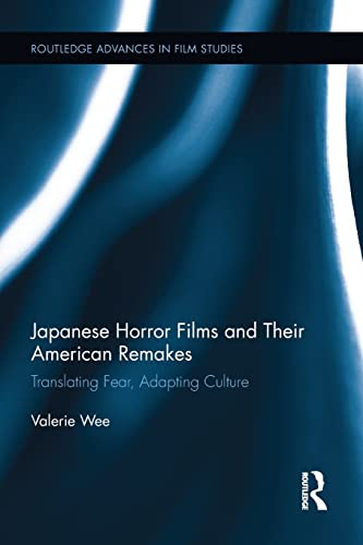 9781138653870: Japanese Horror Films and their American Remakes (Routledge Advances in Film Studies)