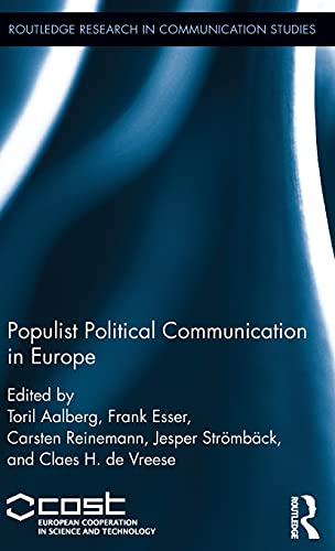 9781138654792: Populist Political Communication in Europe (Routledge Research in Communication Studies)