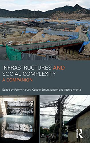 9781138654945: Infrastructures and Social Complexity: A Companion (CRESC)