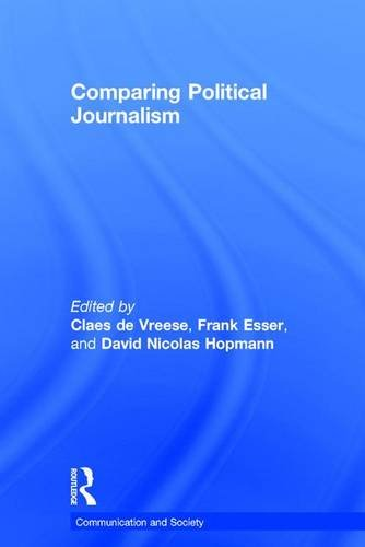 9781138655850: Comparing Political Journalism (Communication and Society)