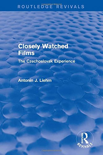 9781138658059: Closely Watched Films (Routledge Revivals): The Czechoslovak Experience