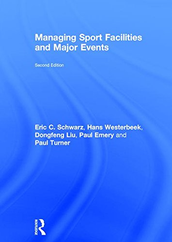 9781138658608: Managing Sport Facilities and Major Events: Second Edition