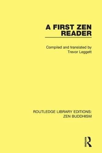 9781138659001: A First Zen Reader (Routledge Library Editions: Zen Buddhism) (Volume 3)