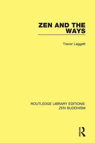 9781138659049: Zen and the Ways (Routledge Library Editions: Zen Buddhism) (Volume 9)