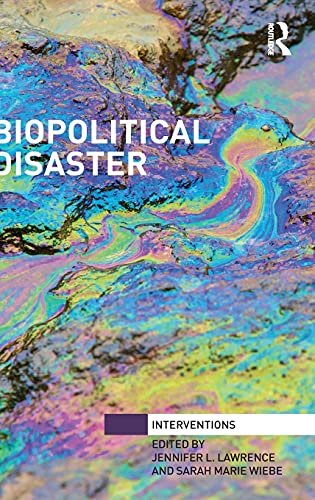 9781138659452: Biopolitical Disaster (Interventions)