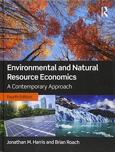 9781138659476: Environmental and Natural Resource Economics: A Contemporary Approach
