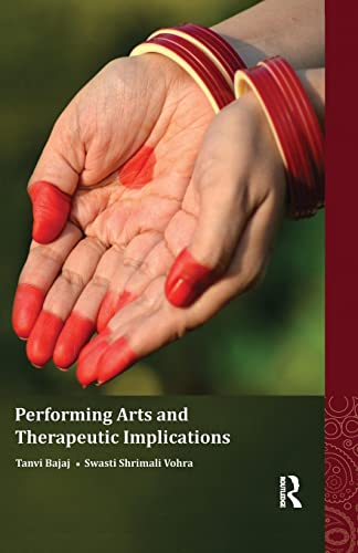9781138660106: Performing Arts and Therapeutic Implications