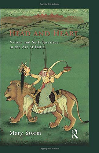 9781138660311: Head and Heart: Valour and Self-Sacrifice in the Art of India