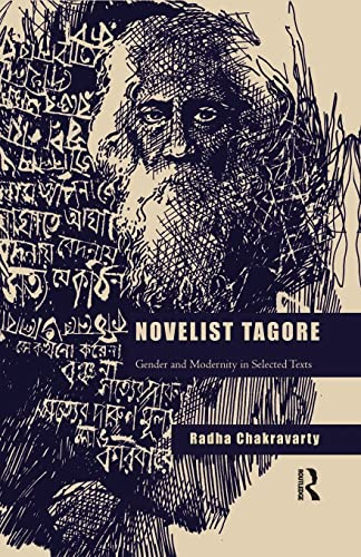 9781138660359: Novelist Tagore: Gender and Modernity in Selected Texts