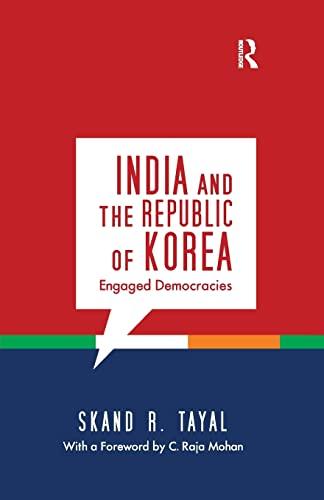 9781138660397: India and the Republic of Korea: Engaged Democracies