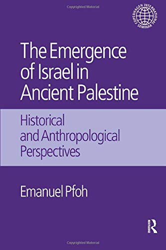 9781138661134: The Emergence of Israel in Ancient Palestine: Historical and Anthropological Perspectives (Copenhagen Inernational Seminar)