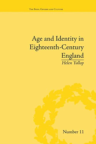 9781138662230: Age and Identity in Eighteenth-Century England (The Body, Gender and Culture)