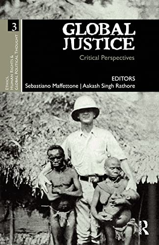 9781138662568: Global Justice: Critical Perspectives (Ethics, Human Rights and Global Political Thought)