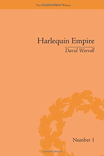 9781138663411: Harlequin Empire: Race, Ethnicity and the Drama of the Popular Enlightenment