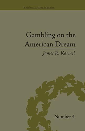 9781138663589: Gambling on the American Dream: Atlantic City and the Casino Era (Financial History)