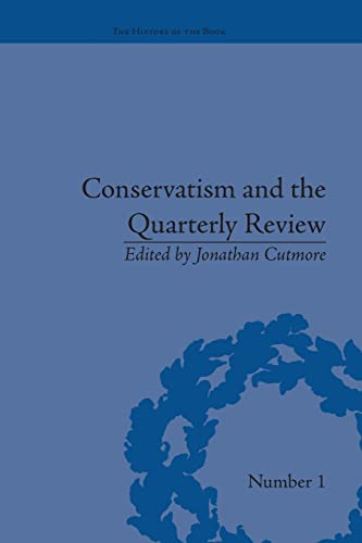 9781138663664: Conservatism and the Quarterly Review: A Critical Analysis