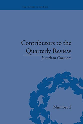 9781138663671: Contributors to the Quarterly Review: A History, 1809-25