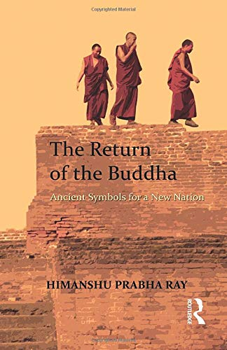 9781138663947: The Return of the Buddha: Ancient Symbols for a New Nation