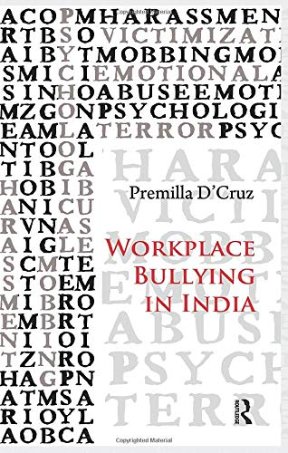 9781138664845: Workplace Bullying in India