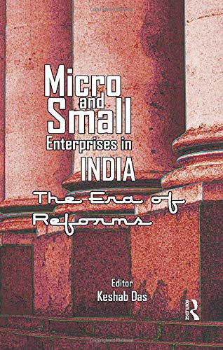 9781138664937: Micro and Small Enterprises in India: The Era of Reforms