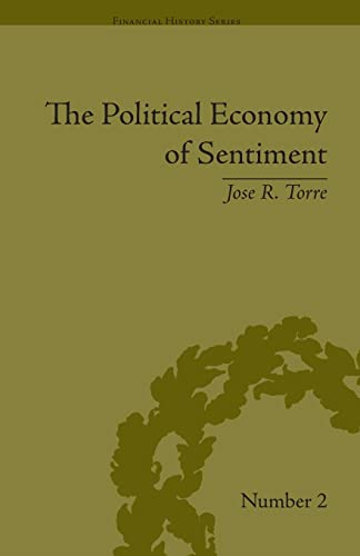 9781138665217: The Political Economy of Sentiment: Paper Credit and the Scottish Enlightenment in Early Republic Boston, 1780-1820 (Financial History)