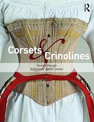 Corsets And Crinolines: Waugh, Norah