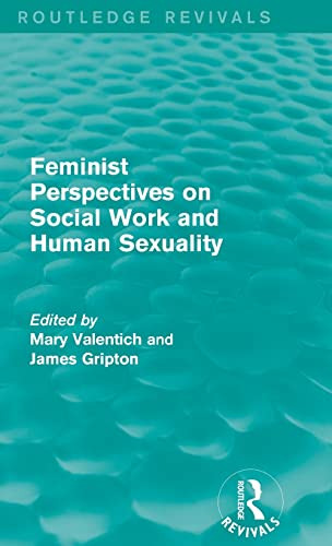 9781138667440: Feminist Perspectives on Social Work and Human Sexuality (Routledge Revivals)