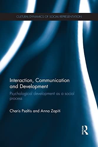 9781138669840: Interaction, Communication and Development: Psychological development as a social process