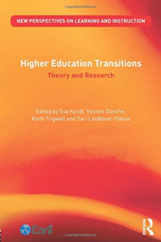 9781138670891: Higher Education Transitions: Theory and Research (New Perspectives on Learning and Instruction)