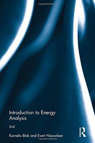Introduction to Energy Analysis (Hardback): Kornelis Blok, Evert Nieuwlaar