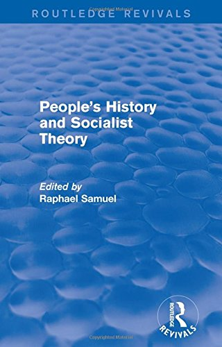 9781138671232: People's History and Socialist Theory (Routledge Revivals)
