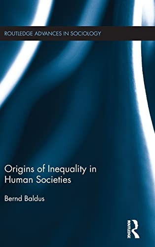 9781138671829: Origins of Inequality in Human Societies (Routledge Advances in Sociology)