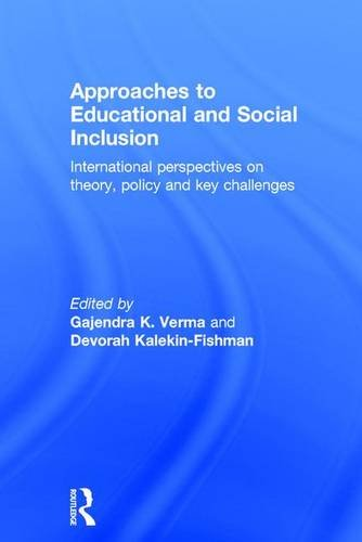 9781138672635: Approaches to Educational and Social Inclusion: International perspectives on theory, policy and key challenges