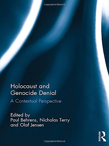 9781138672734: Holocaust and Genocide Denial: A Contextual Perspective
