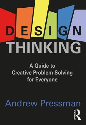 9781138673472: Design Thinking: A Guide to Creative Problem Solving for Everyone