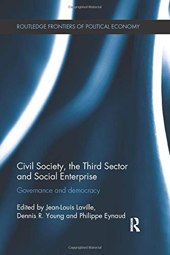 9781138673502: Civil Society, the Third Sector and Social Enterprise: Governance and Democracy