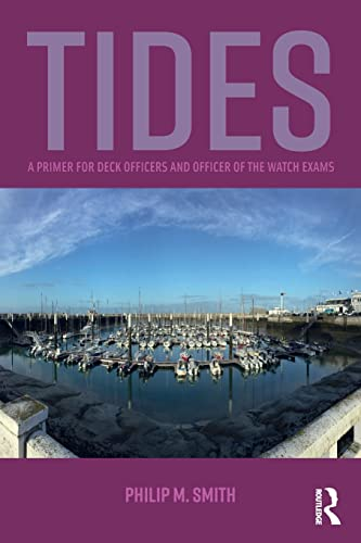 9781138674752: Tides: A Primers for Deck Officers and Officer of the Watch Exams