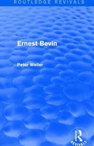 9781138675650: Ernest Bevin (Routledge Revivals)
