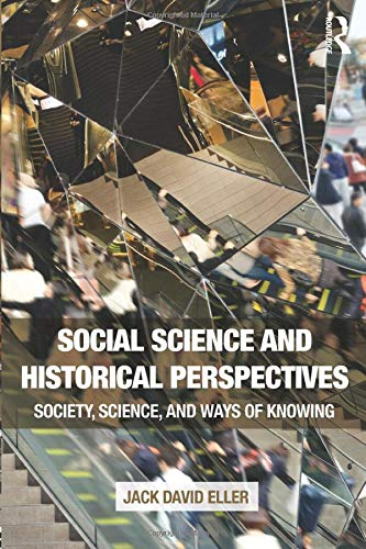 9781138675797: Social Science and Historical Perspectives: Society, Science, and Ways of Knowing