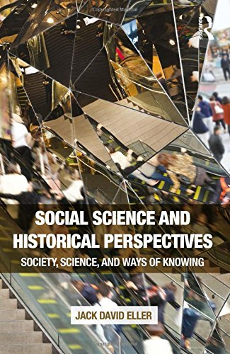9781138675803: Social Science and Historical Perspectives: Society, Science, and Ways of Knowing