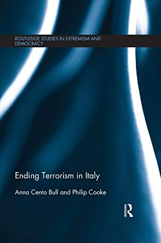 9781138676206: Ending Terrorism in Italy (Routledge Studies in Extremism and Democracy)