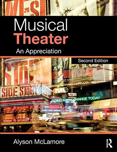 9781138678682: Musical Theater: An Appreciation