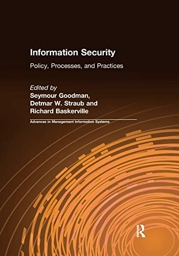 Information Security: Policy, Processes, and Practices (Paperback): Seymour Goodman, Detmar