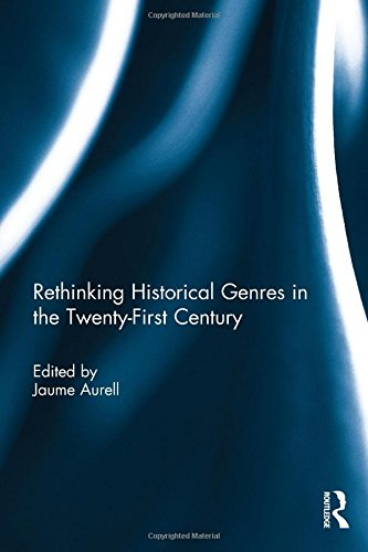 Rethinking Historical Genres in the Twenty-First Century: Routledge