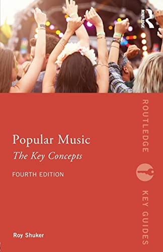 9781138680937: Popular Music: The Key Concepts (Routledge Key Guides)