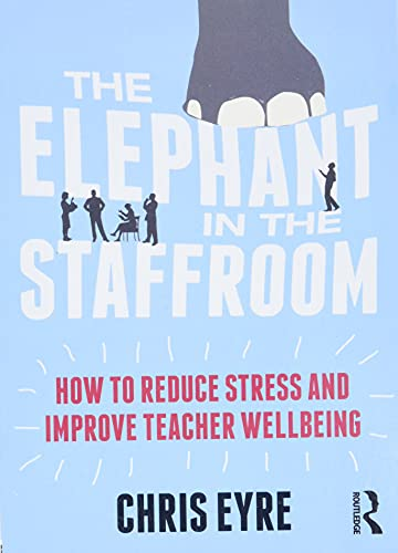 9781138681484: The Elephant in the Staffroom
